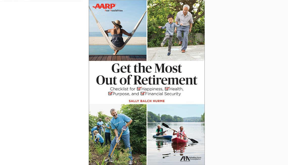 AARP Get The Most Out of Retirement