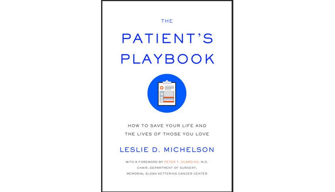 'Patient's Playbook' by Leslie D. Michelson is a guide to better health care