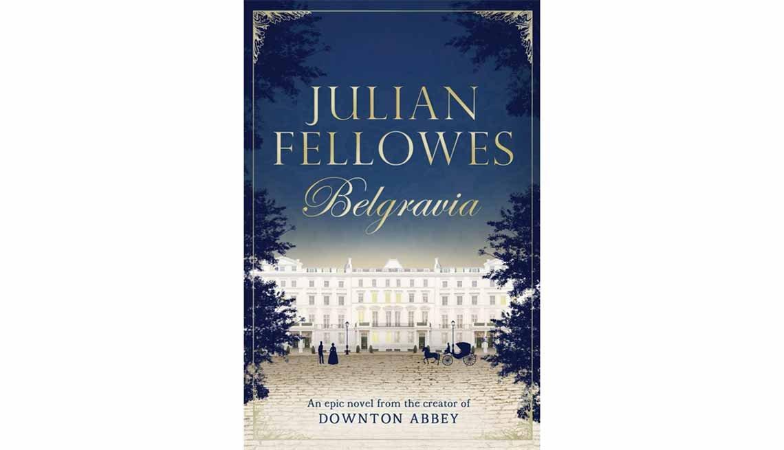 'Belgravia: Episode 1: Dancing into Battle' by Julian Fellowes