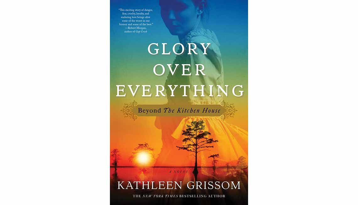 'Glory Over Everything' by Kathleen Grissom