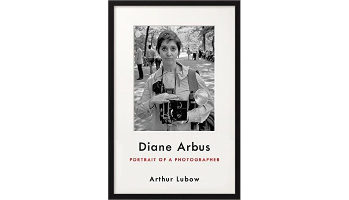'Diane Arbus: Portrait of a Photographer' By Arthur Lubow