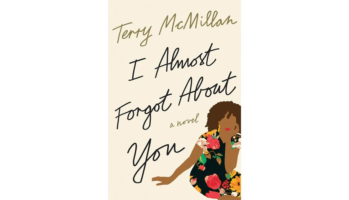 'I Almost Forgot About You'  By Terry McMillan