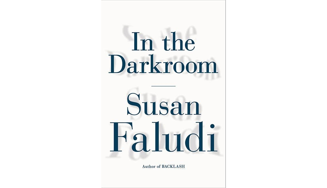 'In the Dark Room'  By Susan Faludi