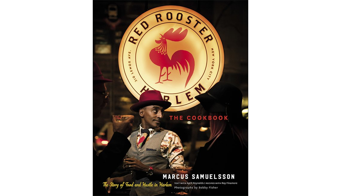 'The Red Rooster Cookbook: The Story of Food and Hustle in Harlem' by Marcus Samuelsson