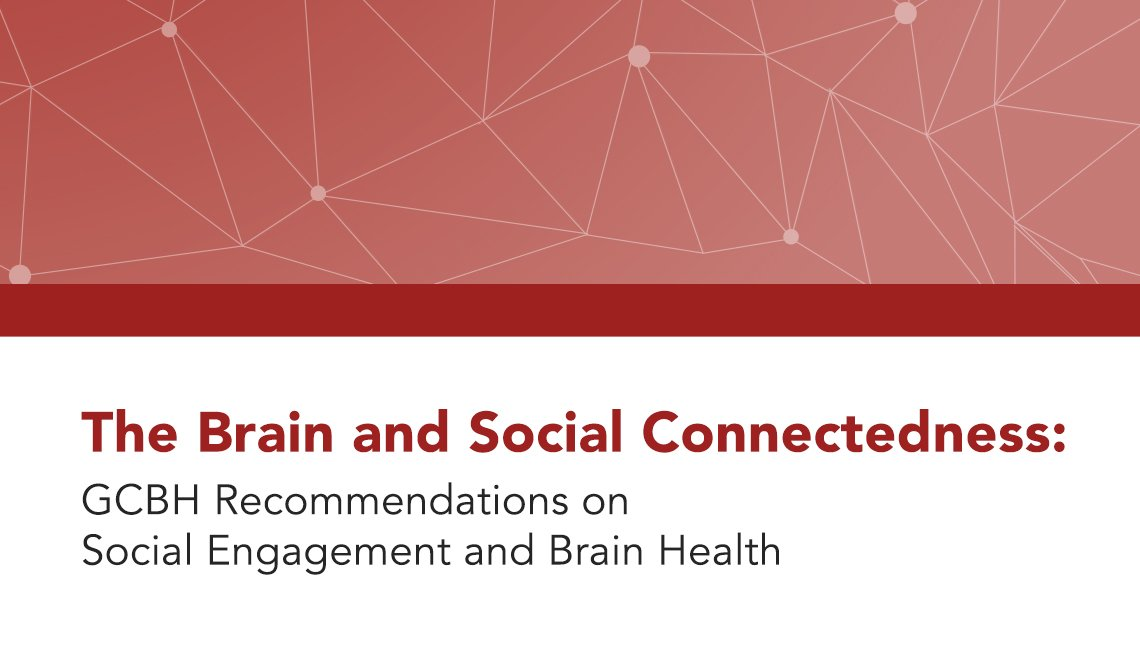 GCBH The Brain and Social Connectedness