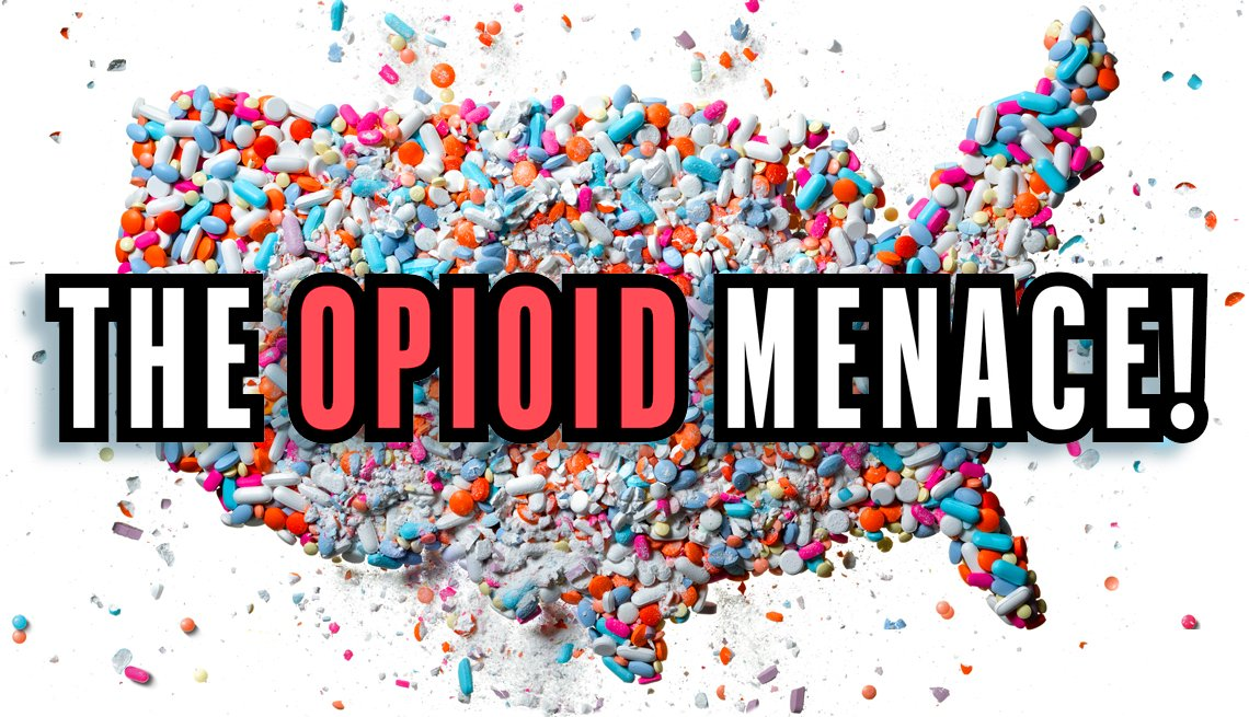 THe Opioid Menace, AARP Bulletin