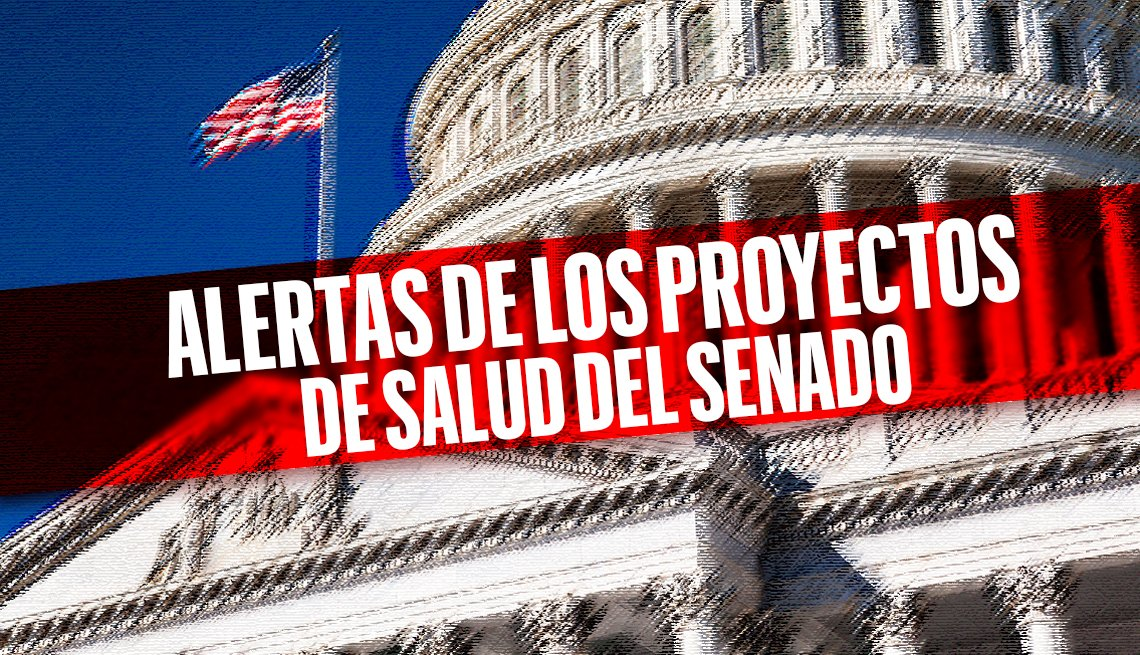 Capitolio de Estados Unidos con un texto sobrepuesto que lee: Alerta de los proyectos de salud del Senado
