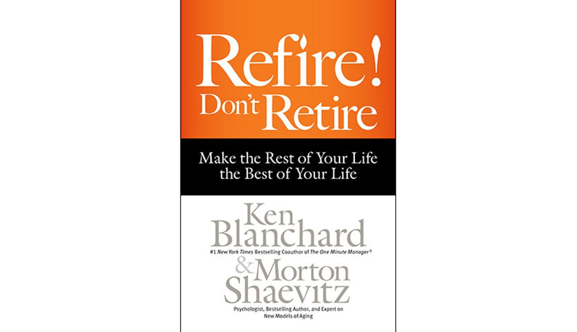 BOOK:  Refire! Don't Retire