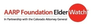 AARP Foundation ElderWatch, in Partnership with the Colorado Attorney General