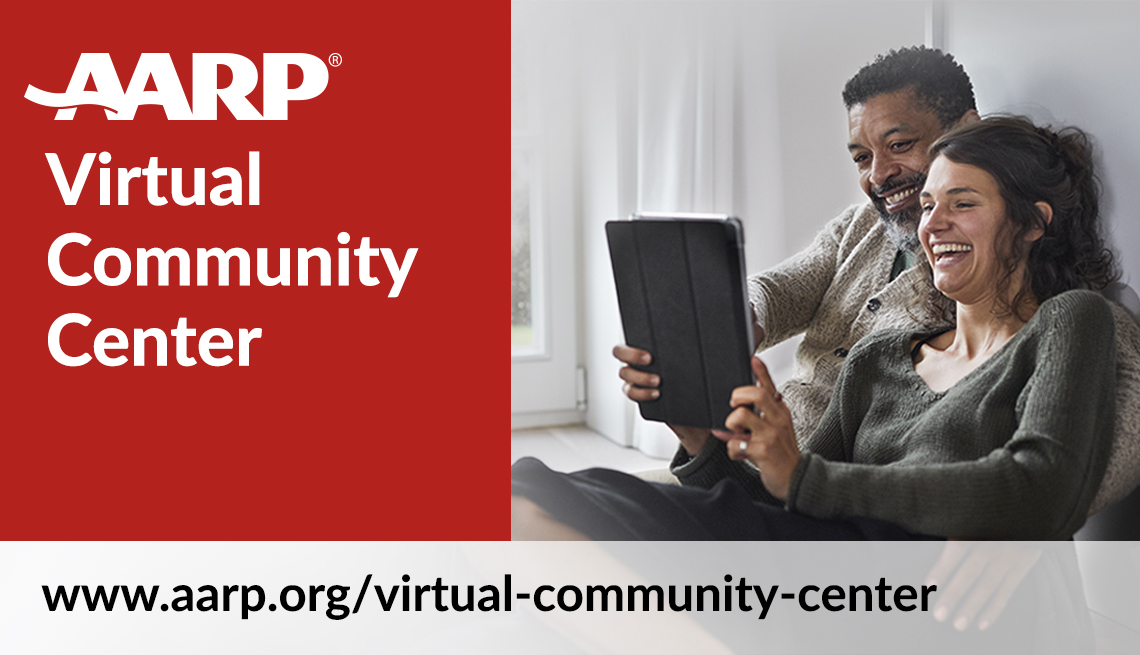 a a r p virtual community center at w w w dot a a r p dot org slash virtual hyphen community hyphen center
