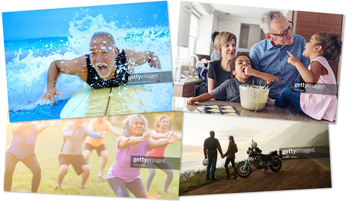 four images of older people, clockwise from top left are a senior man surfing, grandparents making pancakes in the kitchen with grandchildren, a group doing an exercise class, and a couple stopped next to their motorcycle at a scenic overlook
