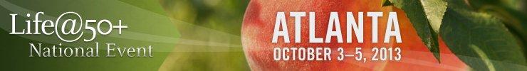 2013 Life@50+ Atlanta banner