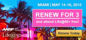 Renew for 3 and attend Life at 50+ for free