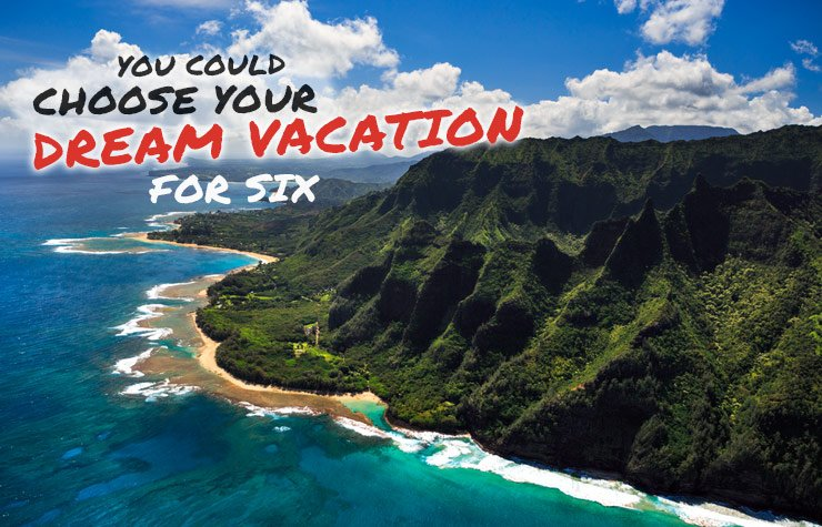 You Could Choose Your Dream Vacation for Six, image of Kauai, Hawaii