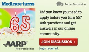 Medicare turns 65 - Did you know you need to apply before you turn 65? Ask questions and get answers in our online community.