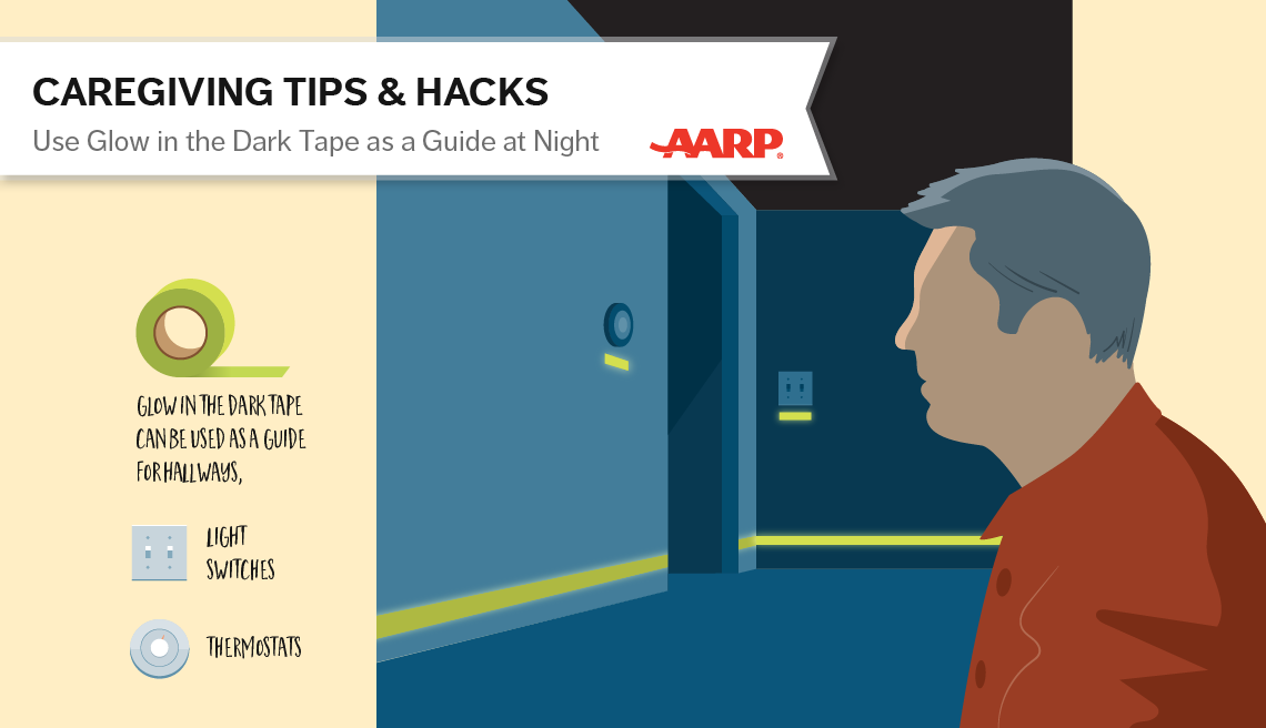 Caregiving tips and hacks illustration. Use glow in the dark tape as a guide at night in hallways and on light switches and thermostats.