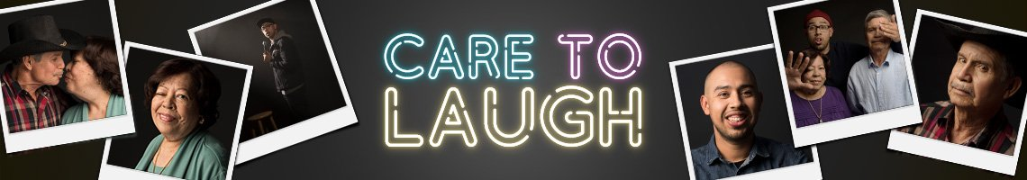 Care to Laugh banner