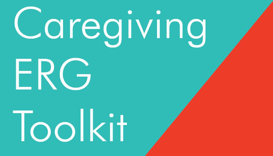 Caregiving E R G toolkit