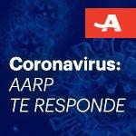Imagen del coronavirus con un texto que dice Coronavirus -AARP te responde-