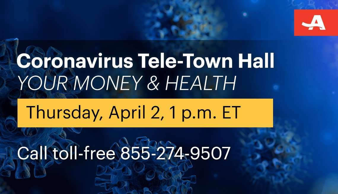 your money and health coronavirus tele town hall on thursday April second at one p m call toll free one eight five five two seven four nine five zero seven