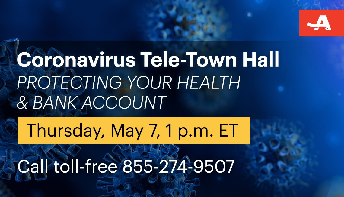 coronavirus tele town hall on protecting your health and bank account on thursday may seventh at one p m call toll free one eight five five two seven four nine five zero seven