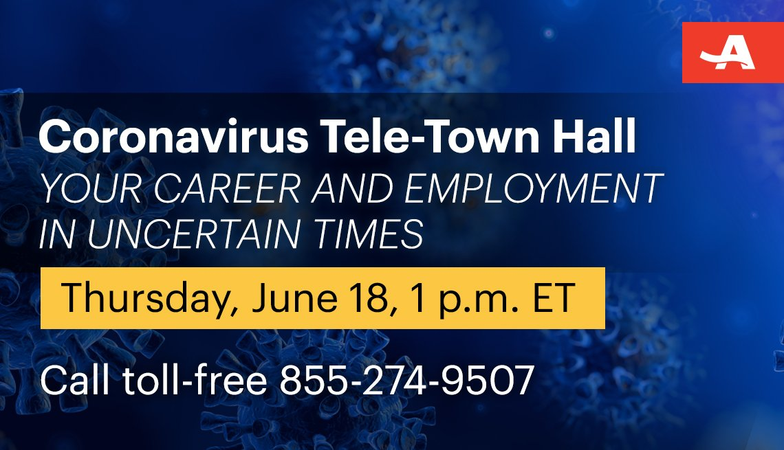 coronavirus tele town hall on your career and employment in uncertain times on thursday june eighteenth at one p m call toll free one eight five five two seven four nine five zero seven