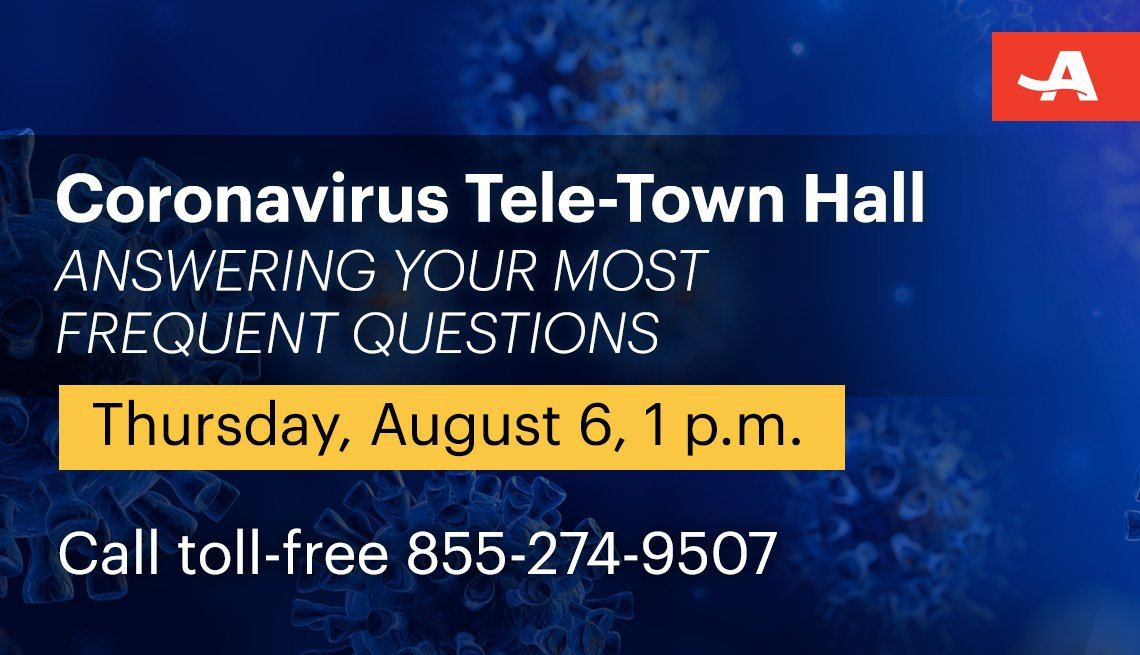 coronavirus tele town hall on answering your most frequent questions on thursday august sixth at one p m call toll free one eight five five two seven four nine five zero seven