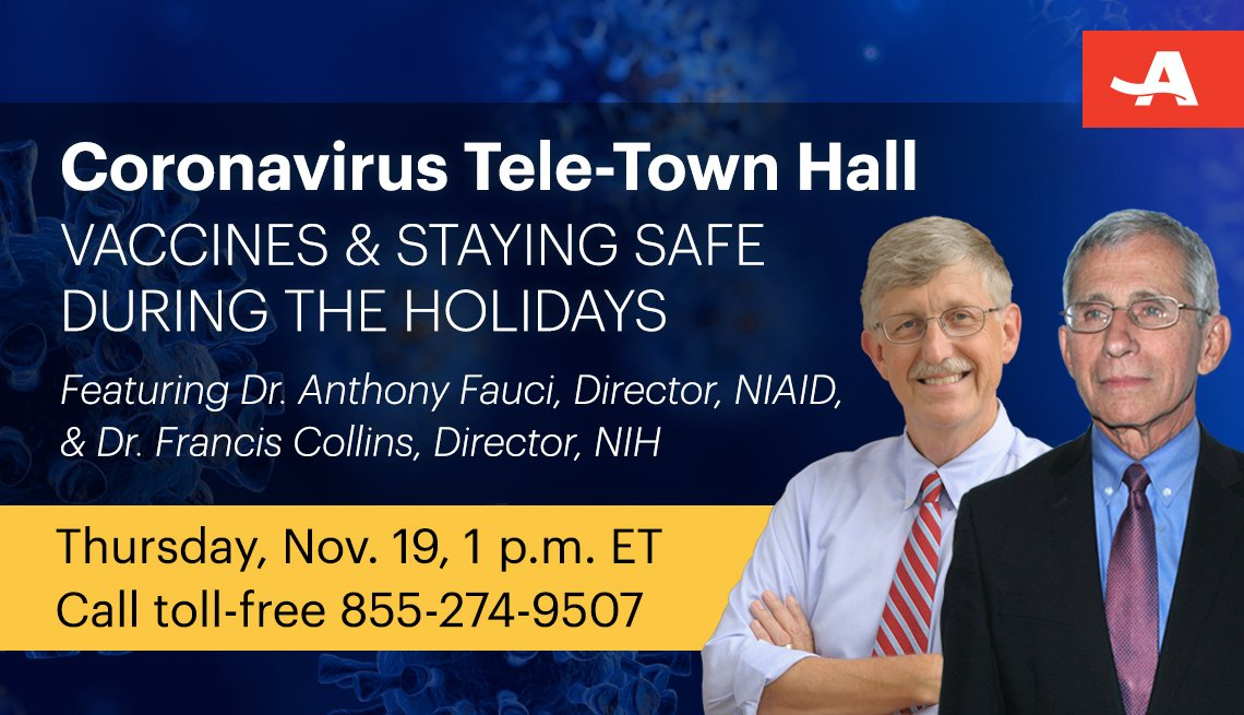 coronavirus tele town hall on vaccines and staying safe during the holidays on thursday november nineteenth from one to two p m call toll free one eight five five two seven four nine five zero seven features doctor fauci and doctor collins of the national