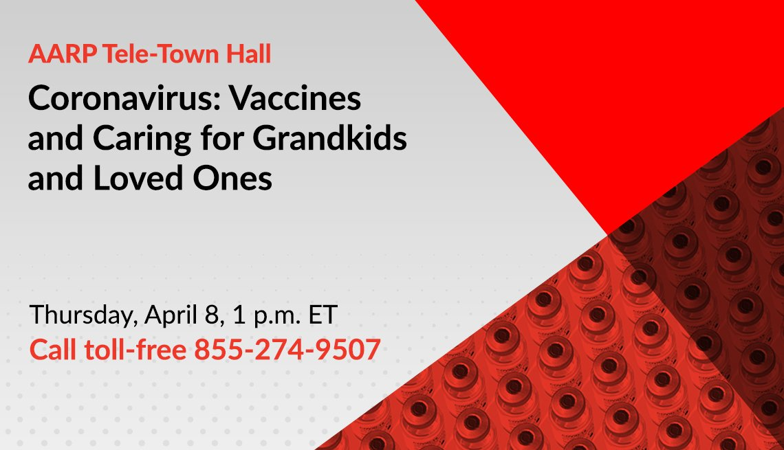 coronavirus tele town hall on vaccines and caring for grandkids and loved ones on thursday april eighth at one p m call toll free one eight five five two seven four nine five zero seven
