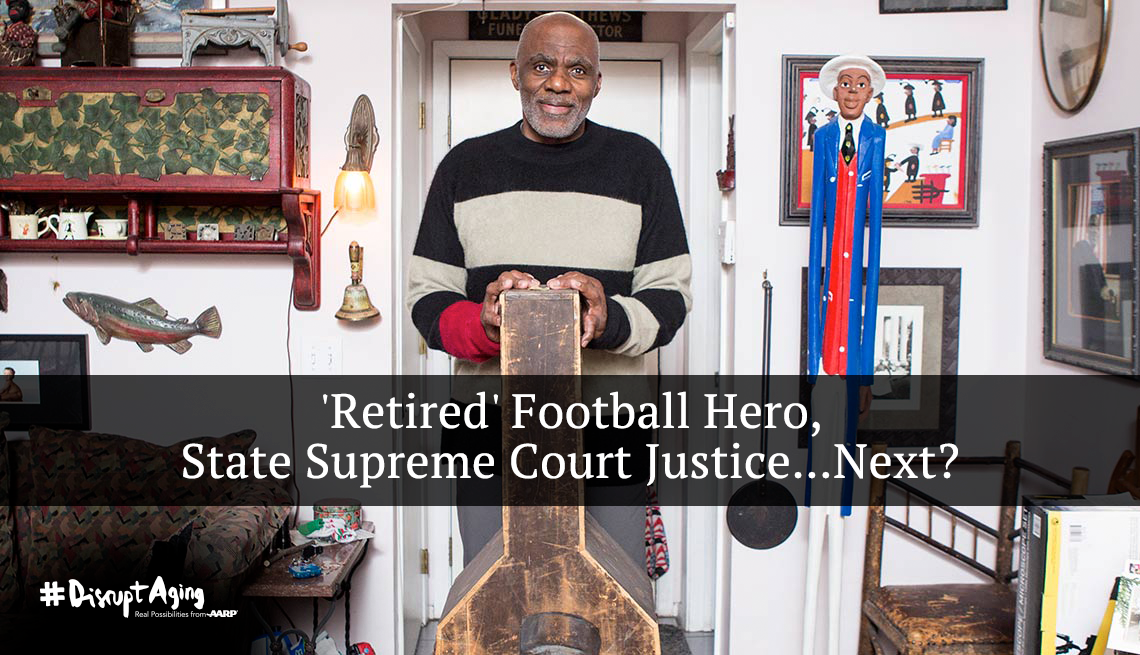 'Retired' football hero, State supreme court justice...Next?