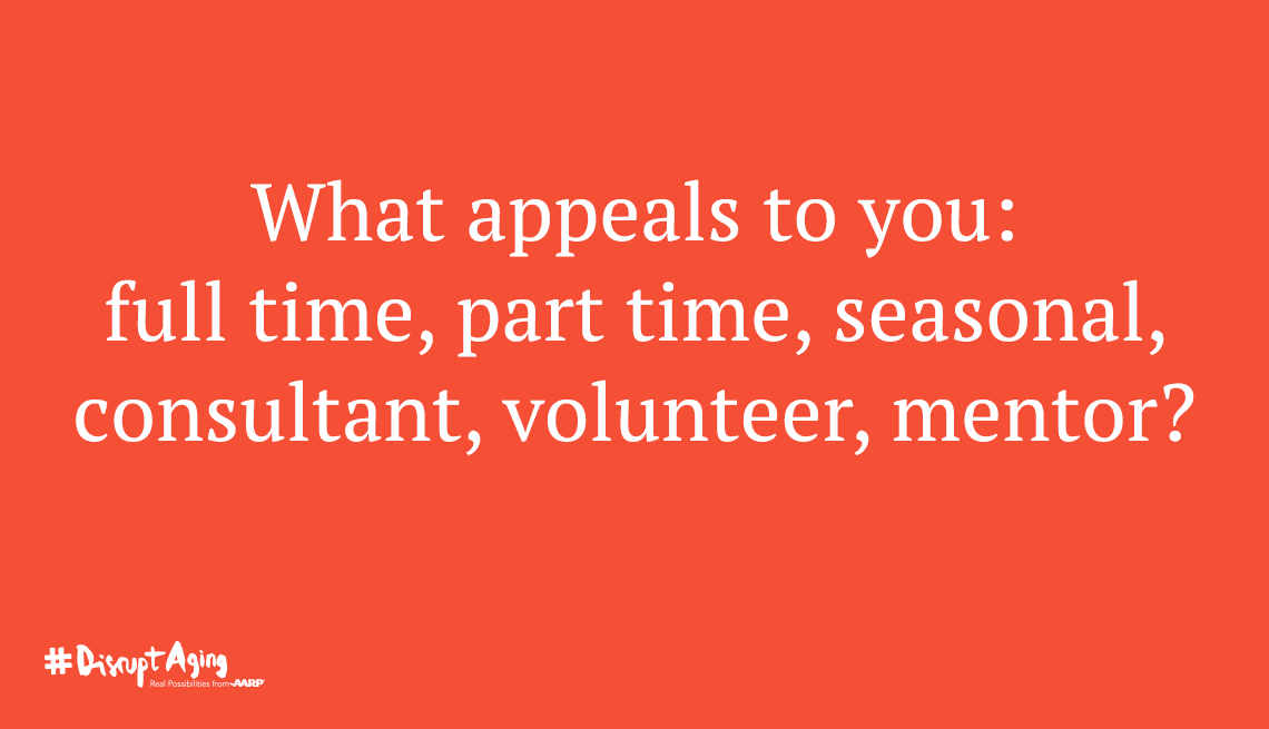 What appeals to you: full time, part time, seasonal, volunteer, mentor?