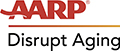 Disrupt Aging Real Possibilities from AARP