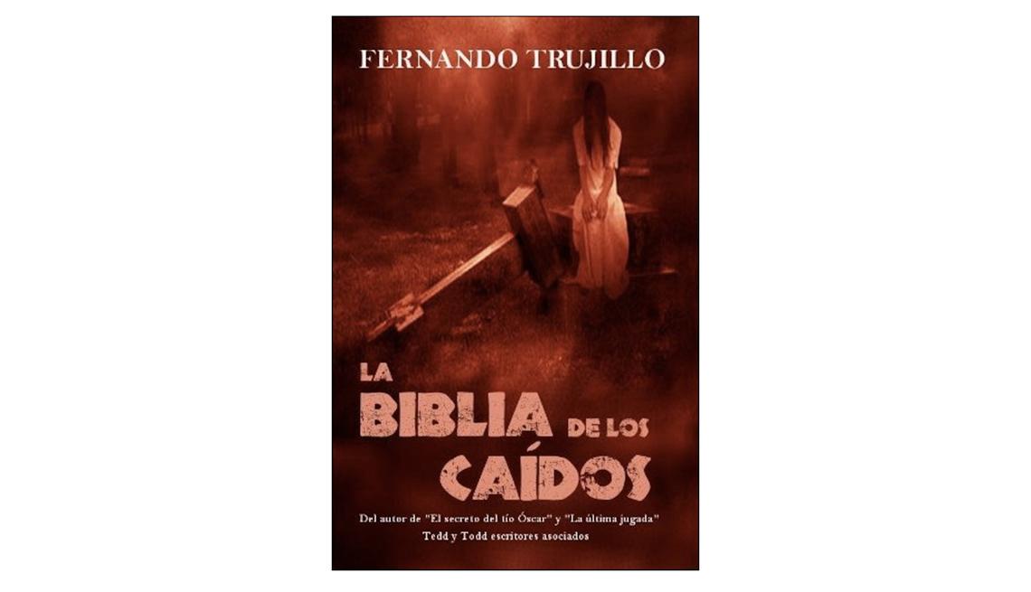 Libros en español para Halloween - Portada de La biblia de los caídos de Fernando Trujillo Sanz