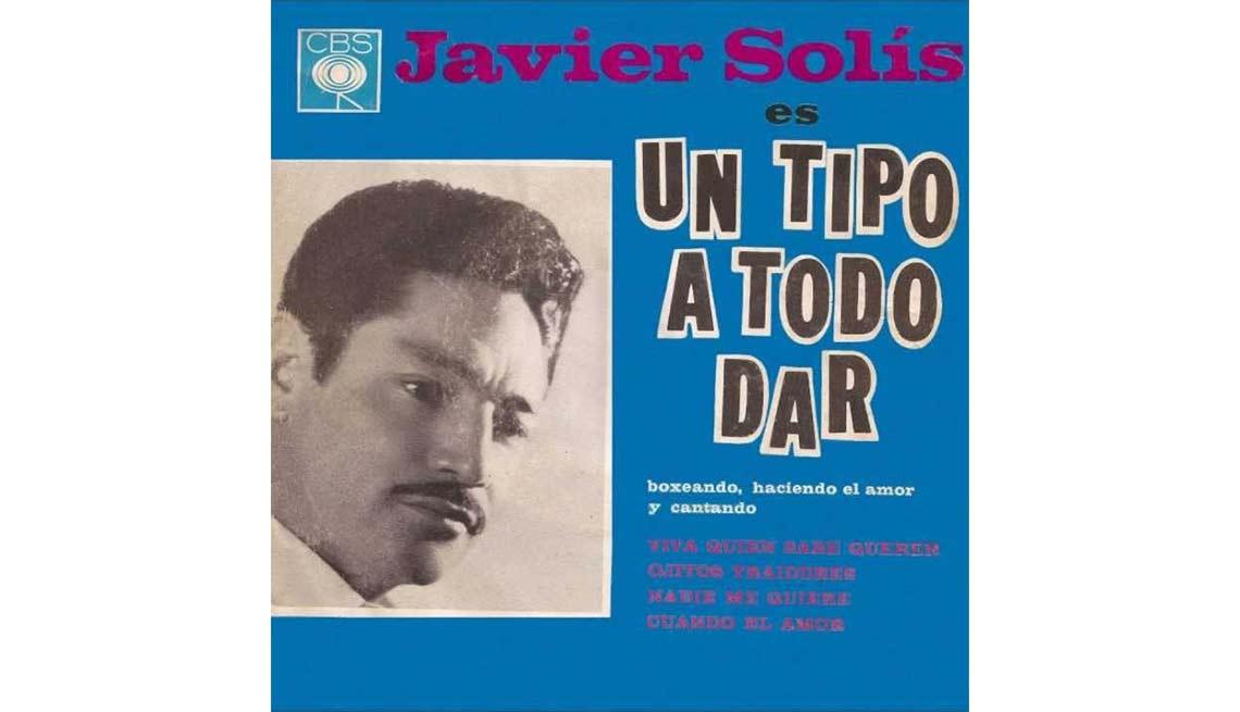 Portada del disco Un Tipo A Todo Dar, de Javier Solis