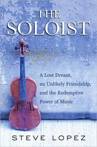 The Soloist: L.A. Times Writer Helps Troubled Musician