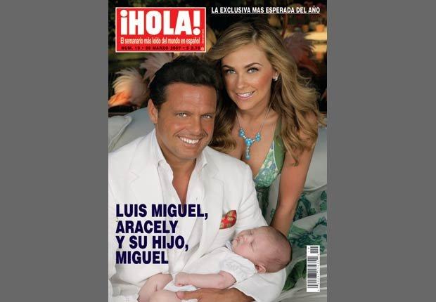 Portada de la revista ¡Hola! con Luis Miguel, su esposa Aracely Arámbula y su hijo Miguel