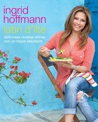 Portada del libro Latin d'lite de la chef colombiana Ingrid Hoffmann