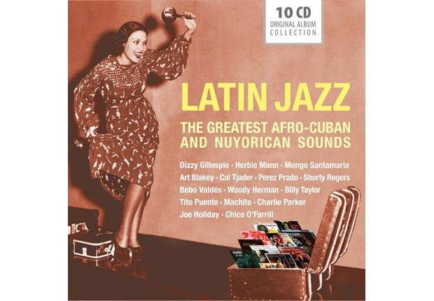 Latin Jazz - The Greatest Afro-Cuban and Nuyorican Sounds