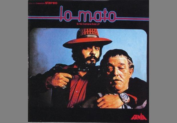 Lo Mato, 1973 - 10 álbumes claves de Héctor Lavoe y Willie Colón