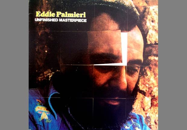 Unfinished Masterpiece - 10 Álbumes claves de Eddie Palmieri