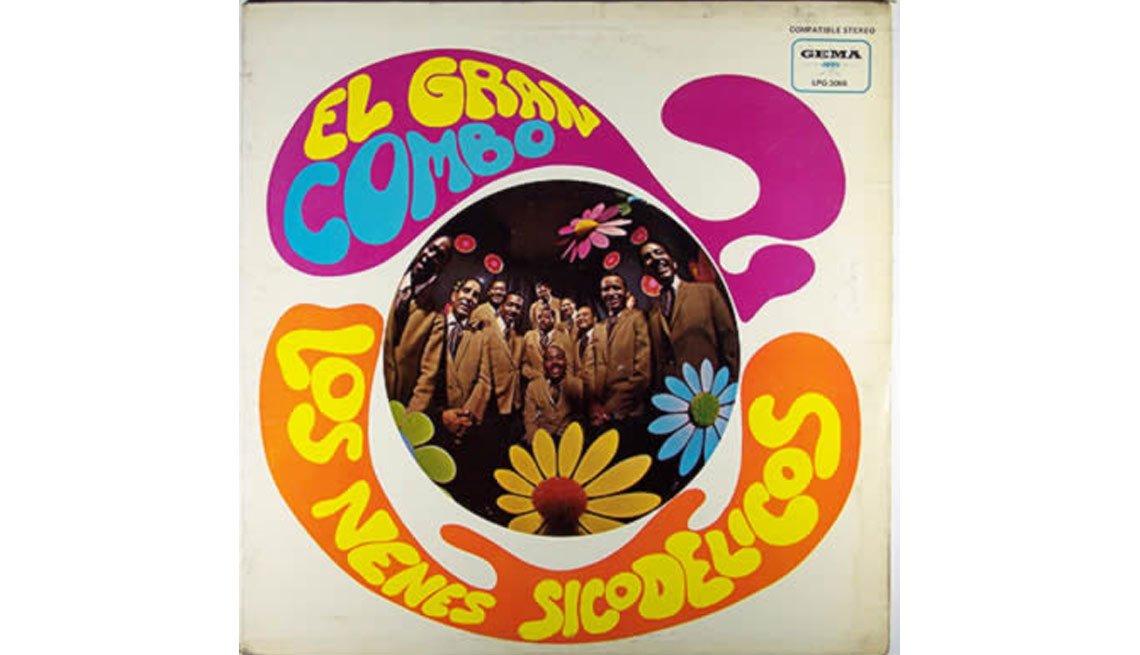 El Gran Combo, Los Nenes Sicodélicos  - Discos que los llevaron a la fama