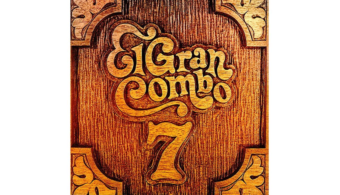 El Gran Combo, portada del álbum Número 7 - Discos que los llevaron a la fama