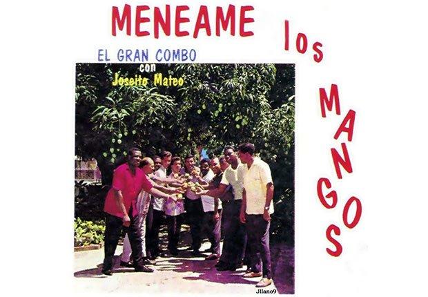 El Gran Combo, portada del álbum Menéame los Mangos  - Discos que los llevaron a la fama