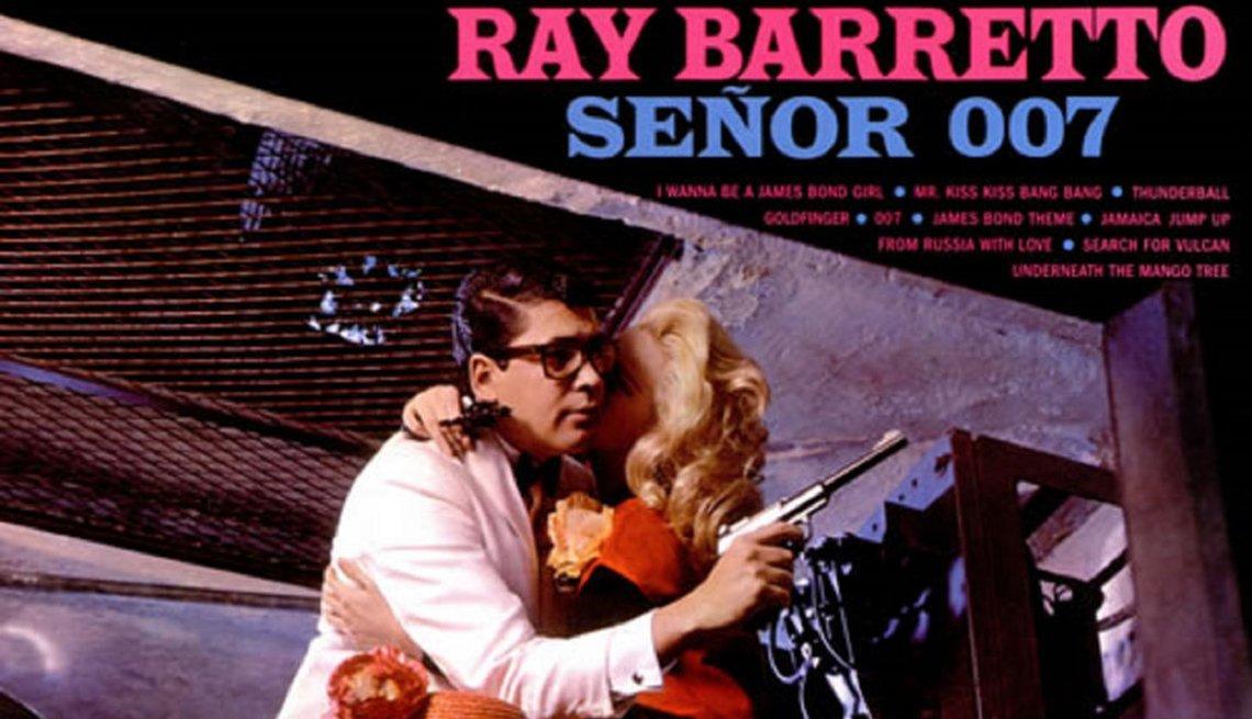 Discos clásicos de Ray Barretto. Portada de Señor 007 (1965)