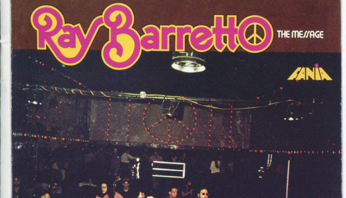 Discos clásicos de Ray Barretto. Portada de The Message (1971)