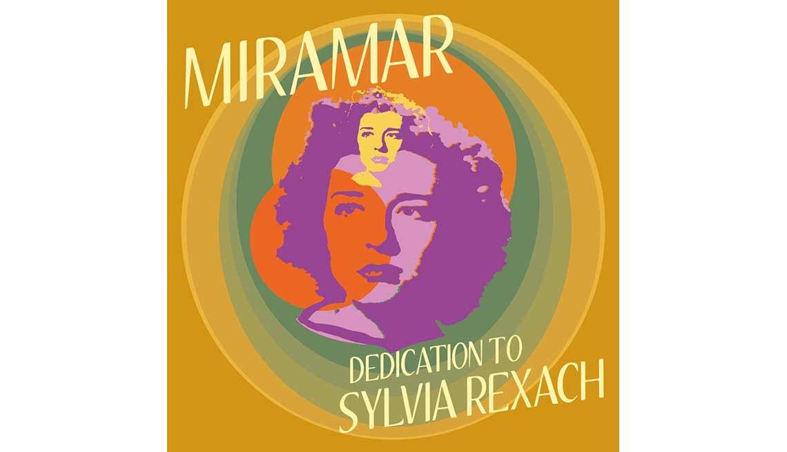 Discos del 2016 - Miramar con 'Dedication to Sylvia Rexach'