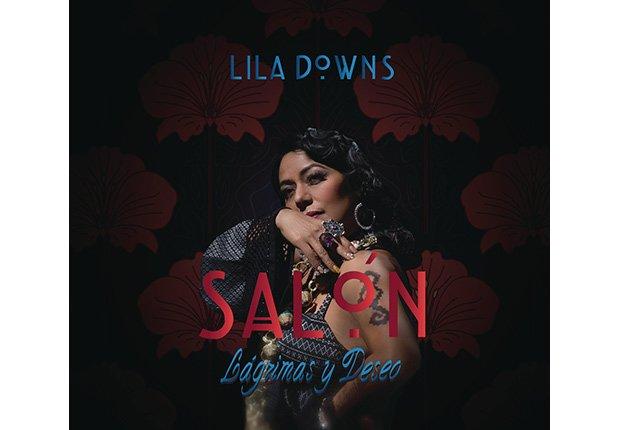Portada del disco Salón, lágrimas y deseo de Lila Downs