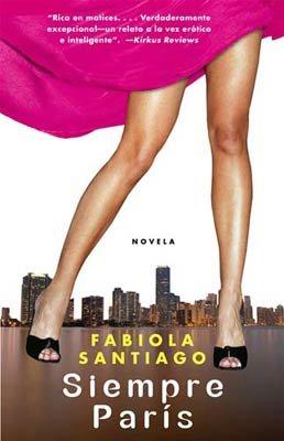 Fabiola Santiago: Siempre en Paris
