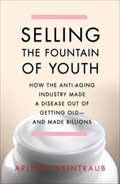 ATM Book Review: Selling the Fountain of Youth
