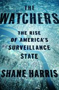 Book Review: The Watchers: The Rise of America's Surveillance State